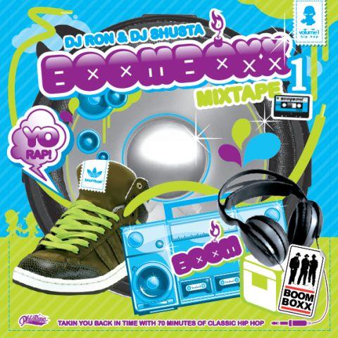 "DJ RON & DJ SHUSTA \""Boomboxx 1\"""