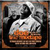 """DJ RON & DJ SHUSTA present \""""d.o.e. - the mixtape\"""""""