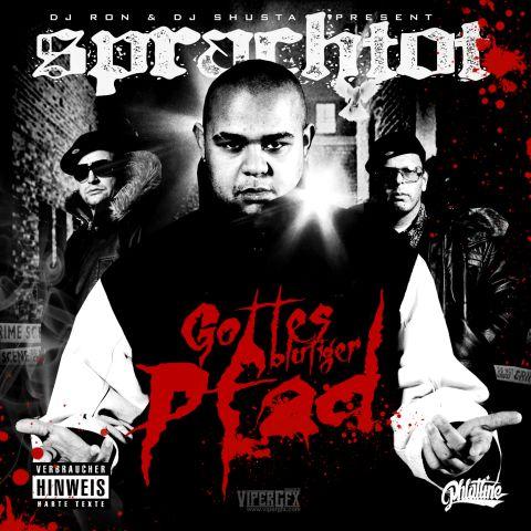 "DJ RON & DJ SHUSTA present SPRACHTOT \""Gottes Blutiger Pfad\"" Mixtape Album"