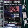 "DJ RON & DJ TOMEKK \""double impact\"""